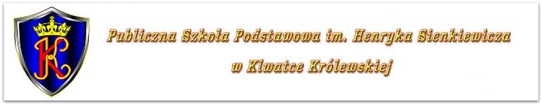 Publiczna Szkoła Podstawowa im. H. Sienkiewicza w Klwatce Królewskiej